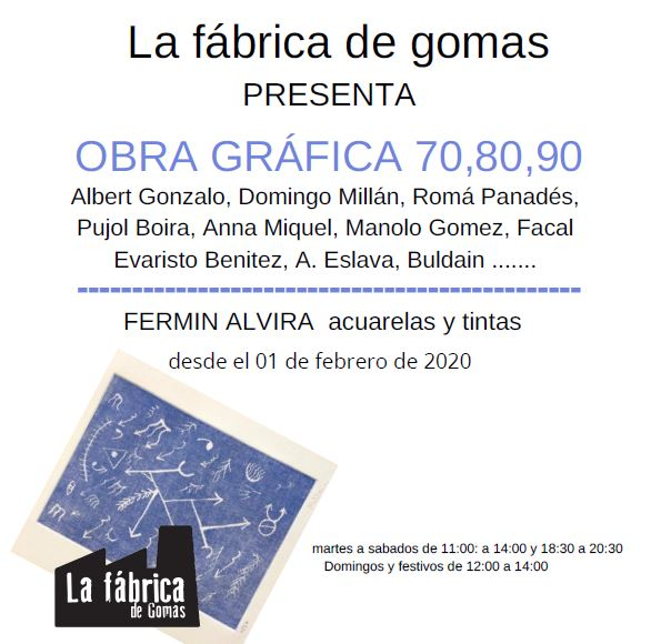 Inauguración el 1 de febrero de la nueva exposición en La Fábrica de Gomas