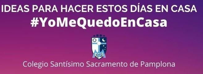 Ideas y recursos para todas las edades para hacer en casa en el blog del colegio Santísimo Sacramento