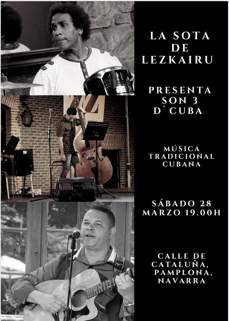 Concierto de Son 3 D'Cuba: 28 marzo en La Sota de Lezkairu